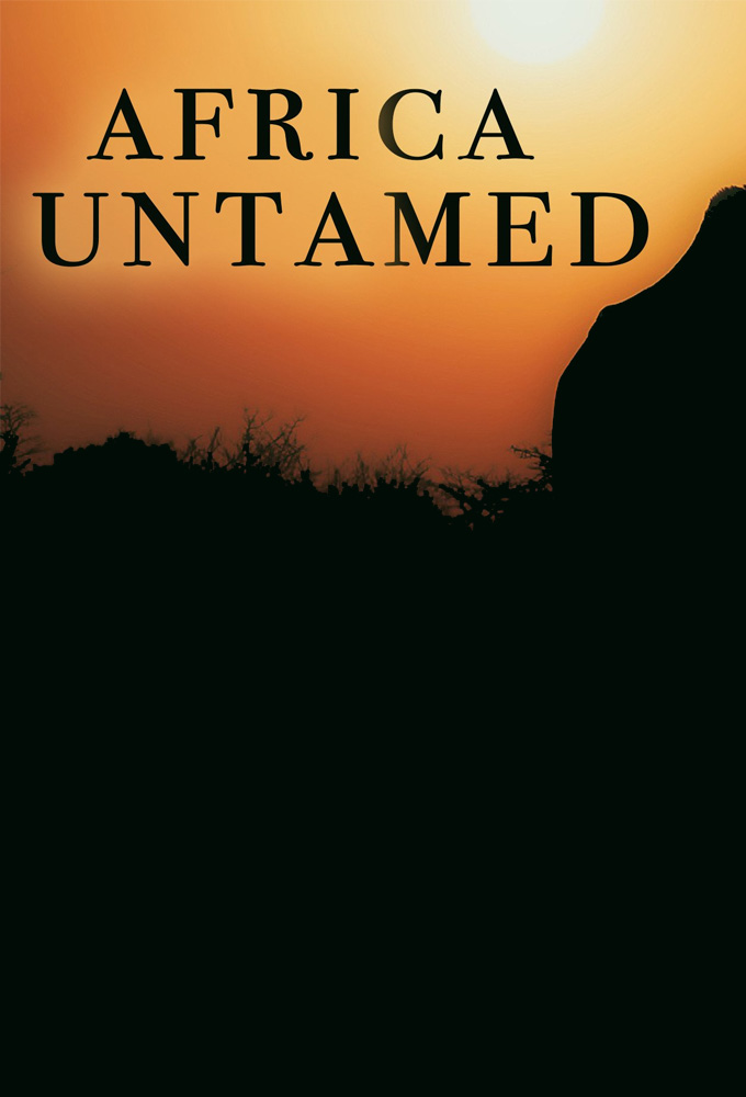 Africa Untamed S01 Ep 6 وثائقى