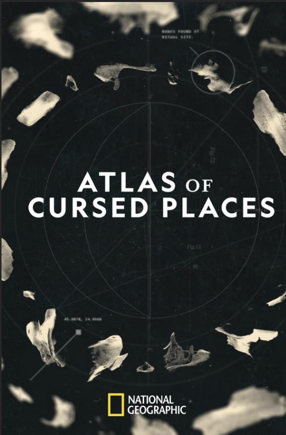 Atlas of Cursed Places S01 Ep 1 وثائقى