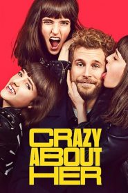 Crazy About Her فيلم مترجم
